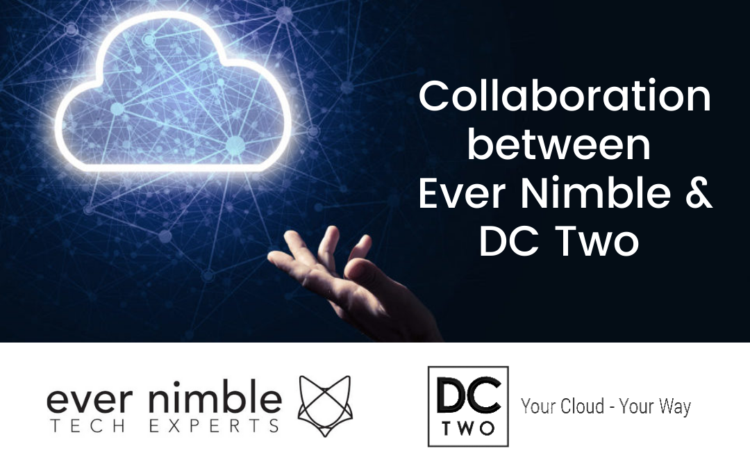 Ever Nimble and DC Two Collaboration Announcement