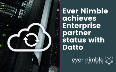 Ever Nimble achieves Enterprise partner status with Datto